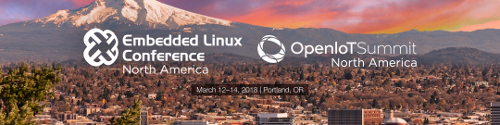 Embedded Linux Conference North America 2018